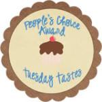 Tuesday Tastes People's Choice Award (#3)