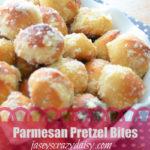 Soft Parmesan Pretzel Bites
